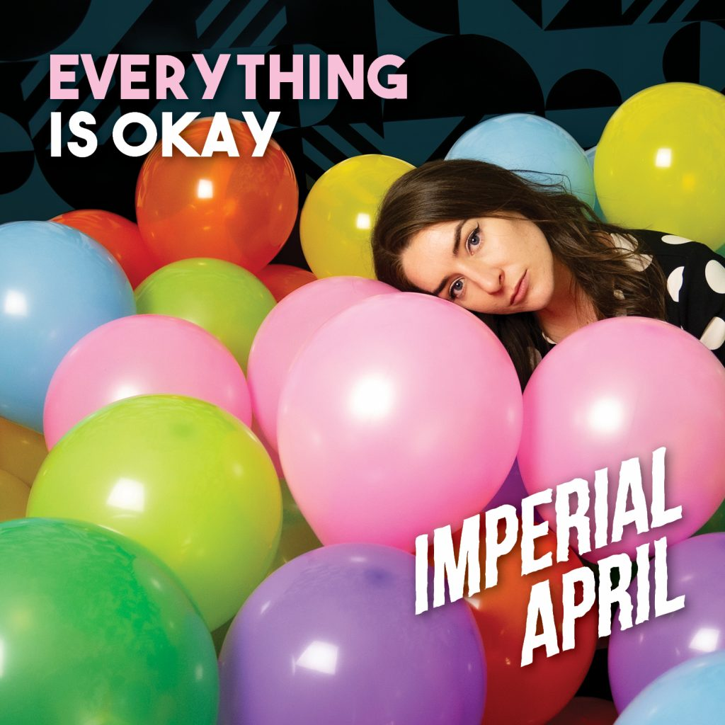 Imperial April Everything Is Okay single artwork